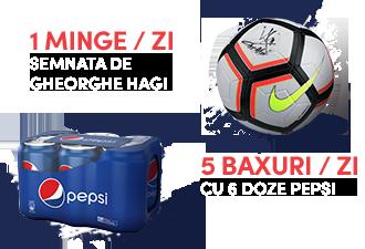 1 Minge/Zi semnata de Gheorghe Hagi | 5 Baxuri/Zi cu 6 doze Pepsi